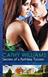 Secrets of a Ruthless Tycoon (Mills & Boon Modern)