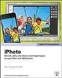 Apple Pro Training Series: iPhoto (English Edition)