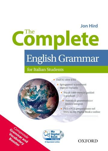 The complete english grammar. Student's book-My digital book-Booster-With Key. Per le Scuole superiori. Con CD-ROM. Con espansione online