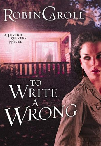 To Write a Wrong (A Justice Seekers)
