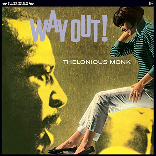 Thelonious Monk – Way Out!