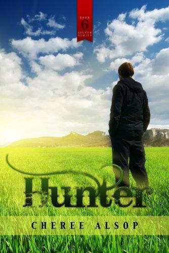 Hunter (The Silver Series Book 6) par Cheree Alsop