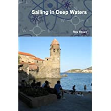 Sailing in Deep Waters by Ros Bayes (2013-10-24)