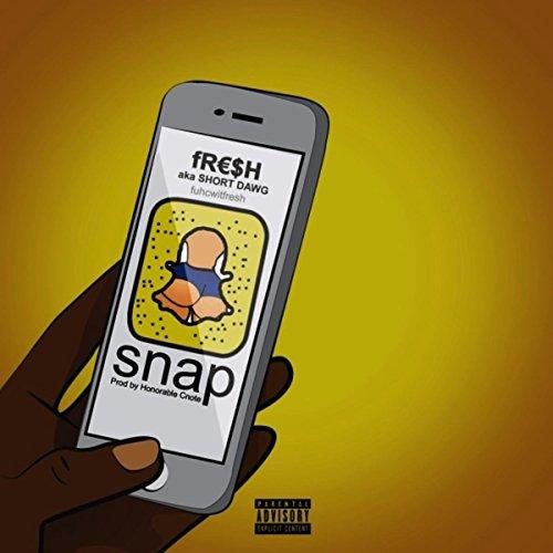 Snap [Explicit] Fr Snap