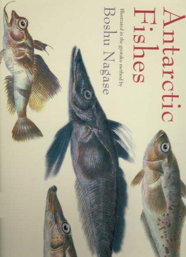 Antarctic Fishes: Illustrated in the Gyotaku Method by Boshu Nagase - Gyotaku Fish Prints