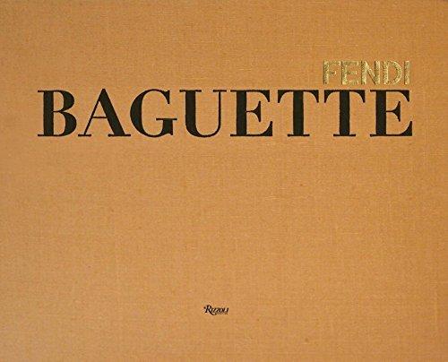 The Fendi Baguette Book by Silvia Venturini Fendi (Editor) (2012-07-03)
