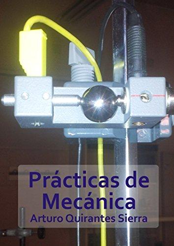 Prácticas de Mecánica por Arturo Quirantes Sierra