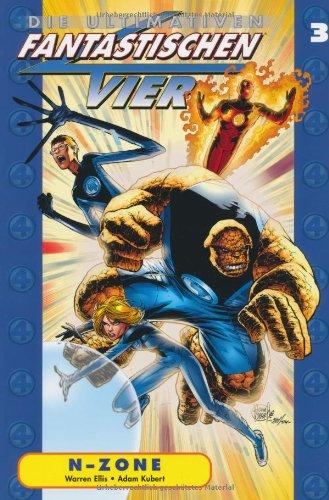 Die Ultimativen Fantastischen Vier, Bd. 3: N-Zone