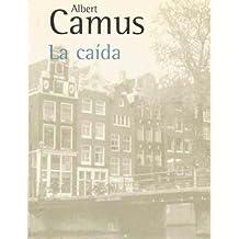 La caida (Spanish Edition)