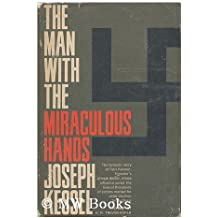 Man With the Miraculous Hands