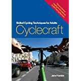 Cyclecraft: Skilled Cycling Techniques for Adults