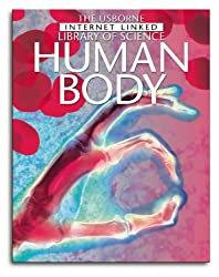 The Human Body (Internet-linked Library of Science)