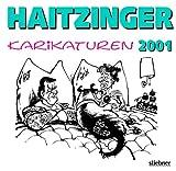 Haitzinger Karikaturen 2001 - Horst Haitzinger