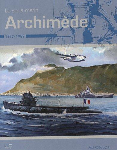 Le sous-marin Archimède par Axel Aboulker