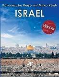 Israel - Kulinarische Reise mit Mirko Reeh: Mirko Reehs neues Buch aus dem Land, in dem Milch und Honig fließen - Barbara Stromberg