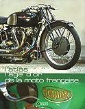 Atlas - L'Age d'or des motos françaises