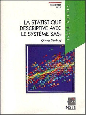 La statistique descriptive avec le système SAS, numéro 1