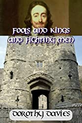 Fools and Kings and Fighting Men (English Edition)