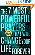 #7: The 7 Most Powerful Prayers That Will Change Your Life Forever!