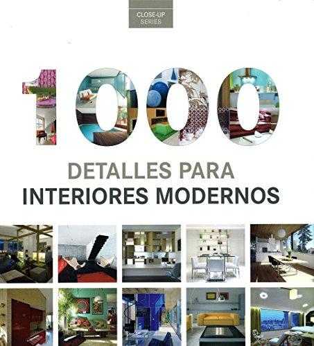 1000 detalles para interiores modernos