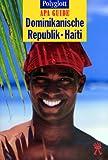 Polyglott Apa Guide, Dominikanische Republik, Haiti