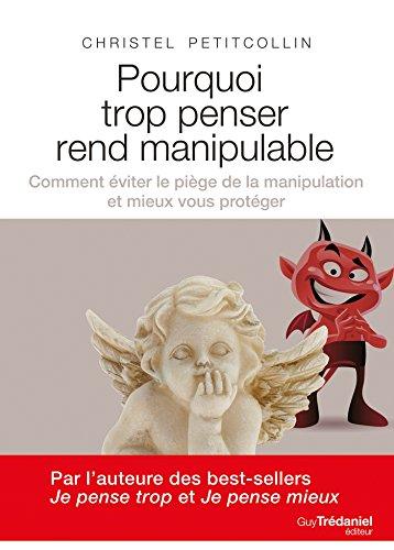 """<a href=""""/node/176483"""">Pourquoi trop penser rend manipulable</a>"""
