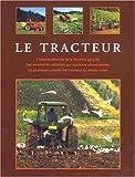 Le Grand Livre des tracteurs