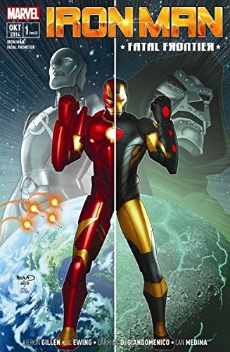 Iron Man: Fatal Frontier: Bd. 1