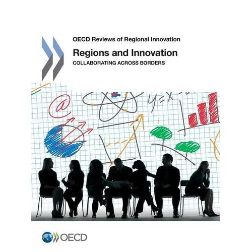 Regions and Innovation : Collaborating across Borders