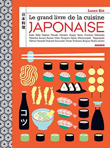 Le grand livre de la cuisine japonaise par Laure Kié