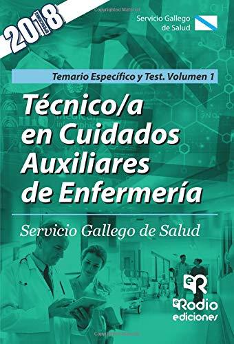 Tecnico/a en Cuidados Auxiliares de Enfermeria. SERGAS. Parte Especifica Temario y test Volumen 1 por Varios autores