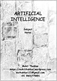 Artificial Intelligence: Subject Notes (Computer Science Notes Book 2)