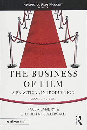 The Business of Film: A Practical Introduction (American Film Market Presents) por Paula Landry