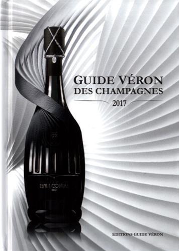 Guide VERON des Champagnes 2017