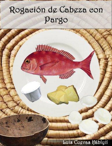 Rogación de Cabeza con Pargo (Spanish Edition)