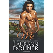 Raine on Me (Riding the Raines) (Volume 2) by Laurann Dohner (2016-03-07)
