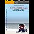 Der Reiseführer für ein kostenloses Australien (2013 Edition): 107 Kostenlose Dinge im Land Down Under (Travel Free eGuidebooks) (English Edition)