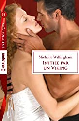 Initiée par un Viking (Les Historiques)