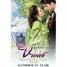 Harvey Girls 1908: Violet: Following her Heart (Harvey Girls Romance Book 2) (English Edition)