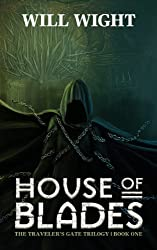 House of Blades (The Traveler's Gate Trilogy Book 1) (English Edition)