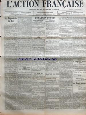 ACTION FRANCAISE (L') [No 197] du 03/10/1908 - AUX REPUBLICAINS DU MIDI PAR CHARLES MAURRAS - LA POLITIQUE - LE CONGRES DE LA LIGUE DE L'ENSEIGNEMENT PAR H. V. - DERNIERE HEURE - LA STATUE DE BERNARD LAZARE - MOBILISATION DE TROUPES - L'ARTICLE 445 - LA PRESSE ITALIENNE - AU MAROC - L'INCIDENT DE CASABLANCA - UN ARTICLE DE LA GAZETTE DE COLOGNE - LE CONGRES DE LA C.G.T. - INCIDENTS AU CONSEIL MUNICIPAL DE MARSEILLE - LA CONQUETE DE L'AIR - FARMAN BAT LE RECORD DE LA VITESSE - LA JUBILE DE PIE X