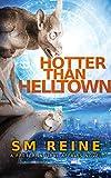Hotter Than Helltown: An Urban Fantasy Mystery (Preternatural Affairs Book 3) (English Edition)