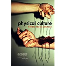 Physical Culture: A Novel