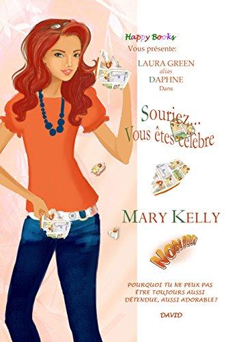 Souriez... Vous êtes célèbre (Happy Books) par Mary Kelly