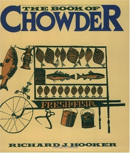 the-book-of-chowder-by-richard-j-hooker-1978-09-15