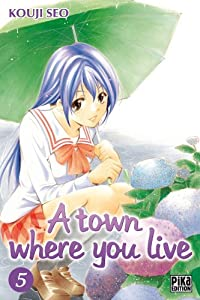 A town where you live Edition simple Tome 5
