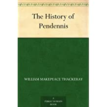 The History of Pendennis (English Edition)