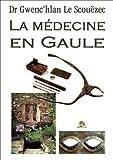 La médecine en Gaule