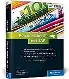 Personalabrechnung mit SAP: Das umfassende Handbuch zu SAP ERP HCM