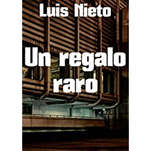 Un regalo raro (Spanish Edition)